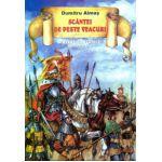 Scantei de peste veacuri - Povestiri istorice partea a II-a. D. Almas