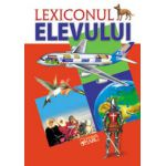 Lexiconul elevului. Dictionar enciclopedic