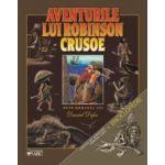 AVENTURILE LUI ROBINSON CRUSOE + INFO ENCICLOPEDICE