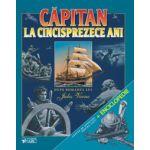 CAPITAN LA 15 ANI + INFOR ENCICLOPEDICE