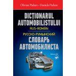 DICTIONARUL AUTOMOBILISTULUI: RUS-ROMAN