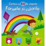 FORMELE SI CULORILE. CARTEA CU 100 DE CLAPETE
