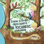 Irene și Bruno descoperă unde locuiesc animalele