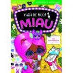 Casa de modă MIAU. Vila top-modelelor. Carte de colorat cu autocolante