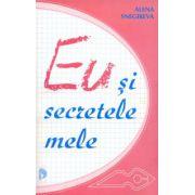 EU şi secretele mele