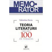 Teoria literaturii în 100 de termeni. Memorator