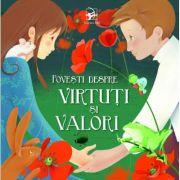 Povești despre virtuți și valori