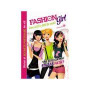 Fashion Girl. Cum să fii o fată la modă