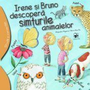 Irene și Bruno descoperă simțurile animalelor