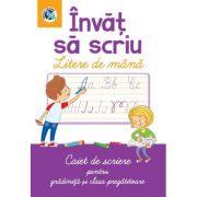 INVAT SA SCRIU LITERE DE MANA. Caiet de scriere pentru gradinita si clasa pregatitoare