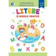 LITERE SI MODELE GRAFICE. Coloreaza si invata a scrie 4-6 ani