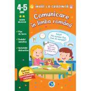 Comunicare in limba romana 4-5 ani. Invat la gradinita