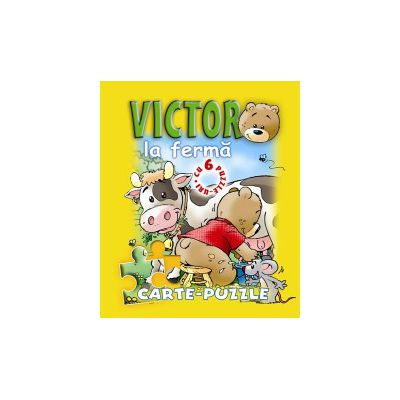 Victor la fermă. Carte - puzzle.