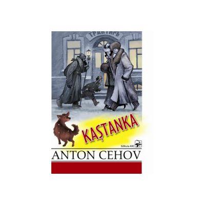 KAŞTANKA. Anton Cehov