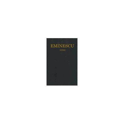 EMINESCU. Opere. Editie in 8 volume de lux