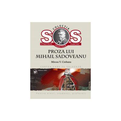 Proza lui Mihail Sadoveanu. Colectia S. O. S.