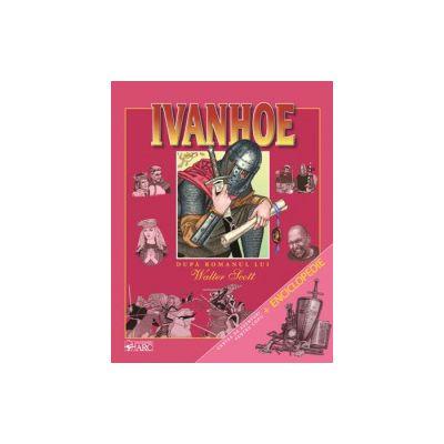 IVANHOE (după romanul lui Walter Scott) + INFO ENCICLOPEDICE