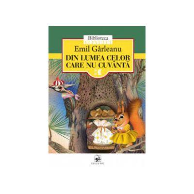 DIN LUMEA CELOR CARE NU CUVANTA... EMIL GARLEANU