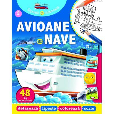 Avioane și nave. Lipește și colorează