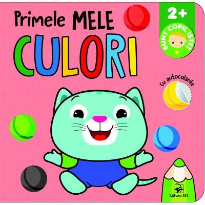 Primele mele culori. Sunt copil isteț. Cu autocolante